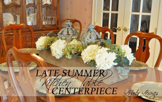 Late Summer Centerpiece : Late summer kitchen table centerpiece