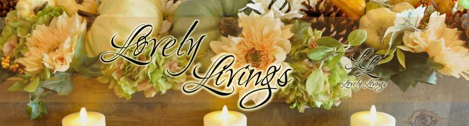 Lovely Livings Blog