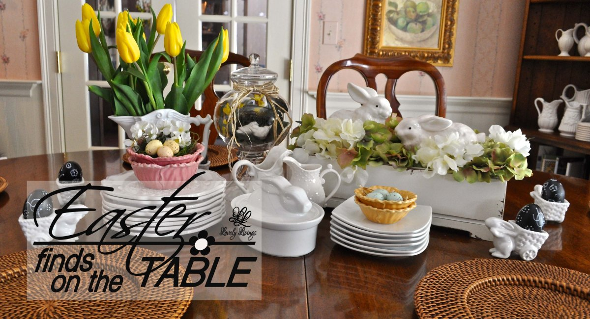 Easter Finds on the Table