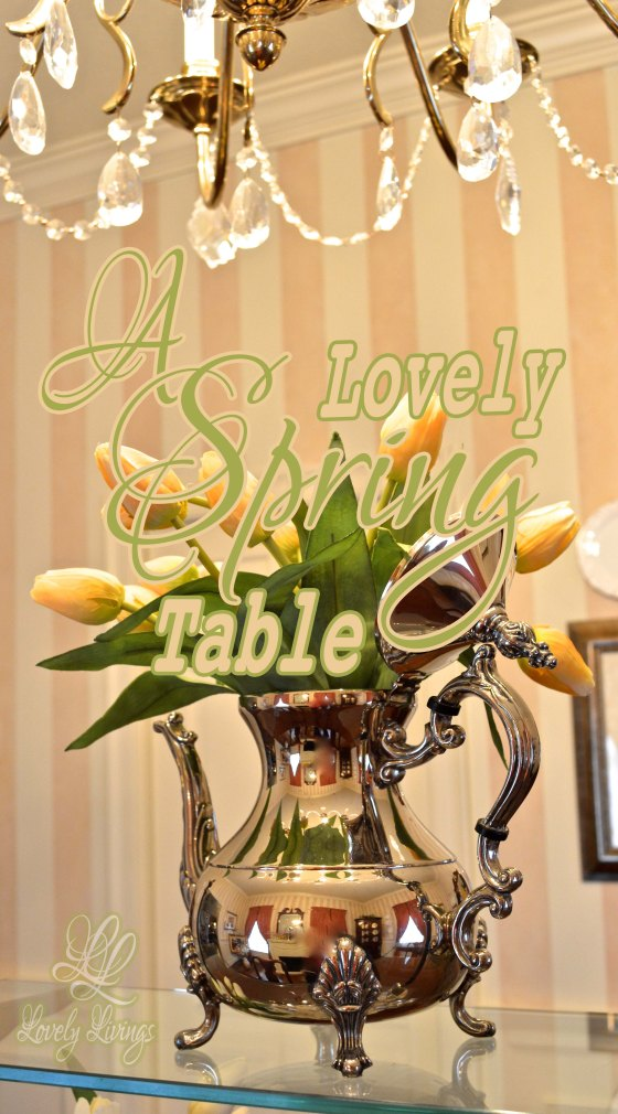 A Lovely Spring Table