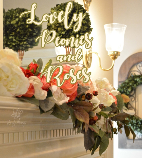 Lovely Peonies and Roses